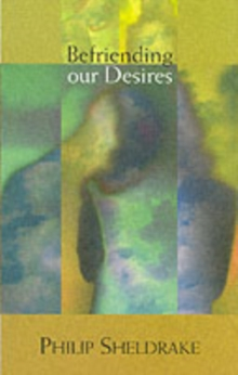 Befriending Our Desires, Paperback Book