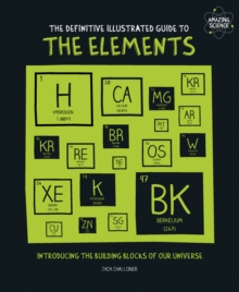 The Definitive Illustrated Guide to the Elements, Paperback Book
