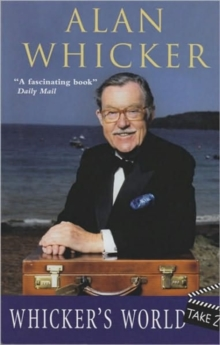 Whicker's World : Take 2, Paperback Book