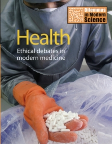 Health : Ethical Debates in Modern Medicine, Hardback Book