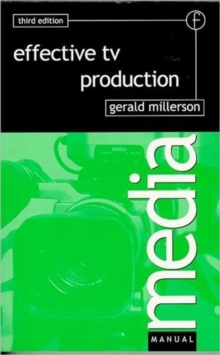 Effective TV Production, Paperback Book