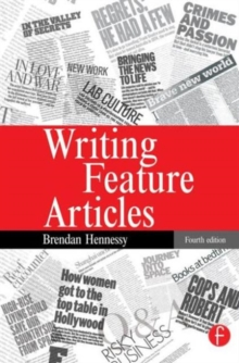 Writing Feature Articles, Paperback Book