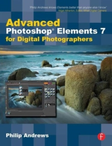 Advanced Photoshop Elements 7 for Digital Photographers, Paperback Book