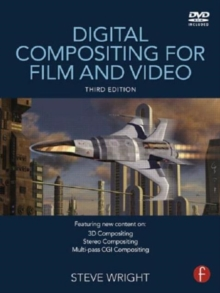 Digital Compositing for Film and Video, Hardback Book