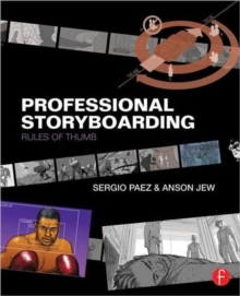 Professional Storyboarding : Rules of Thumb, Paperback Book