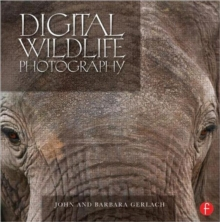 Digital Wildlife Photography, Hardback Book