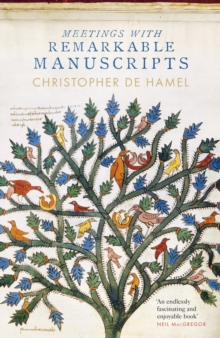 Meetings with Remarkable Manuscripts, Hardback Book