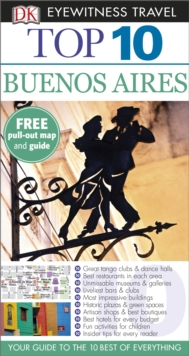 Dk Eyewitness Top 10 Travel Guide: Buenos Aires, Paperback Book