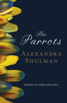 The Parrots, Hardback Book