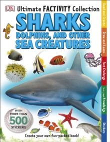 Ultimate Factivity Collection Sharks, Dolphins and Other Sea Creatures, Paperback Book