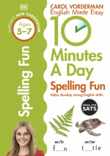 10 Minutes a Day Spelling Fun : Ages 5-7, Paperback Book