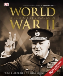 World War II The Definitive Visual Guide, Hardback Book