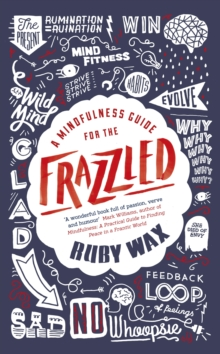 A Mindfulness Guide for the Frazzled, Hardback Book