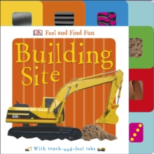 Feel and Find Fun Building Site, Board book Book