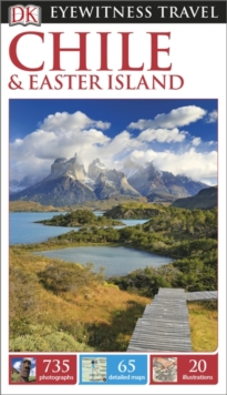 DK Eyewitness Travel Guide Chile and Easter Island, Paperback Book