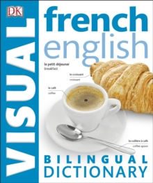 French-English Bilingual Visual Dictionary, Paperback Book