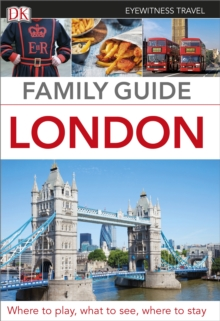 Eyewitness Travel Family Guide London, Paperback Book