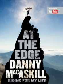 At the Edge : Riding for My Life, Hardback Book