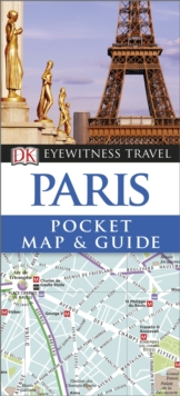 DK Eyewitness Pocket Map and Guide: Paris, Paperback Book