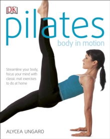 Pilates Body in Motion, Paperback Book
