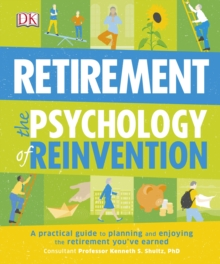 Retirement the Psychology of Reinvention, Paperback Book