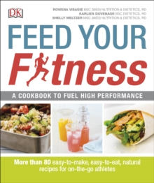 Feed Your Fitness, Paperback Book