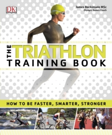 The Triathlon Training Book, Paperback Book