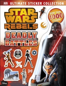 Star Wars Rebels Ultimate Sticker Collection: Deadly Battles, Paperback Book