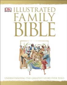 The Illustrated Family Bible, Hardback Book