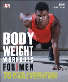 Bodyweight Workouts for Men, Paperback Book