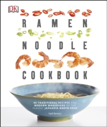 The Ramen Noodle Cookbook, Paperback Book