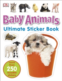 Baby Animals Ultimate Sticker Book, Paperback Book
