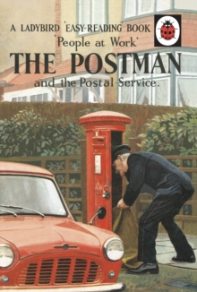 Ladybird People at Work: the Postman and the Postal Service, Hardback Book
