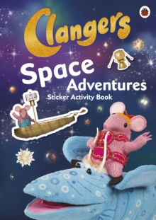 Clangers: Space Adventures Sticker Activity Book, Paperback Book