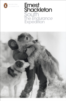 South : The Endurance Expedition, Paperback Book