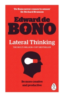 Lateral Thinking : A Textbook of Creativity, Paperback Book