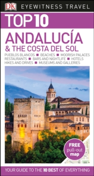 Top 10 Andalucia & the Costa Del Sol, Paperback Book