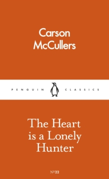 The Heart is a Lonely Hunter, Paperback Book