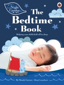 In the Night Garden: The Bedtime Book, Paperback Book