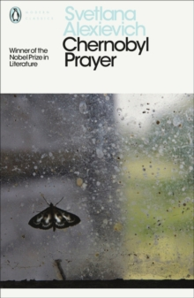 Chernobyl Prayer : A Chronicle of the Future, Paperback Book