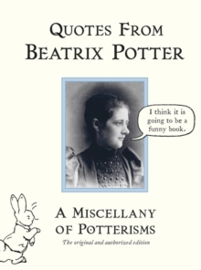 Quotes from Beatrix Potter, Hardback Book
