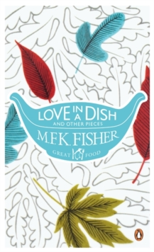 Love In A Dish And Other Pieces, Paperback Book