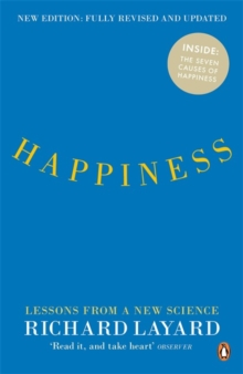 Happiness : Lessons from a New Science, Paperback Book