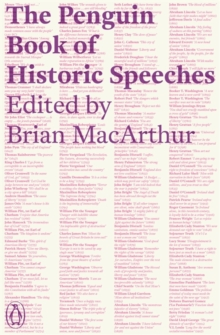 The Penguin Book of Historic Speeches, Paperback Book