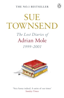 The Lost Diaries of Adrian Mole, 1999-2001, Paperback Book