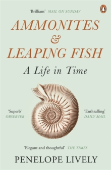 Ammonites and Leaping Fish : A Life in Time, Paperback Book