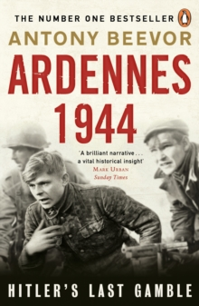 Ardennes 1944 : Hitler's Last Gamble, Paperback Book