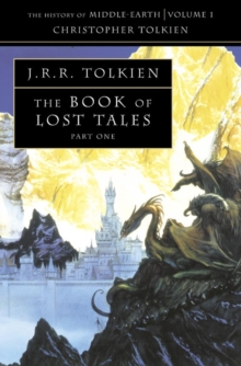 The Book of Lost Tales 1, Paperback Book