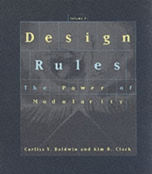 Design Rules : The Power of Modularity, Hardback Book