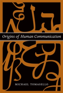 Origins of Human Communication, Paperback Book